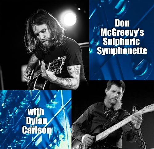 Don McGreevy & Dylan Carlson